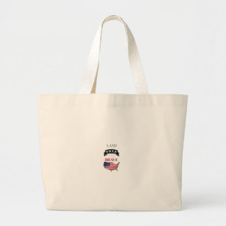 Land of the free because of the brave large tote bag