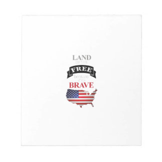 Land of the free because of the brave notepad