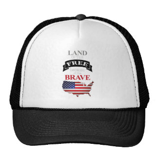 Land of the free because of the brave trucker hat