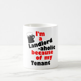 Landlord -aholic Mug for Stressed-Out Landlords