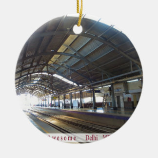 Landmark Landscapes AWESOME DELHI METRO Railway Round Ceramic Ornament