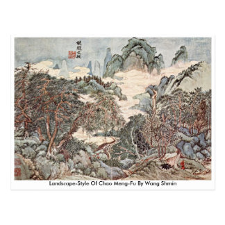 Landscape-Style Of Chao Meng-Fu By Wang Sh�min Postcard