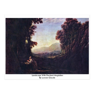 Landscape With Penitent Magdalen By Lorrain Claude Postcard