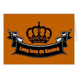 Lang leve de Koning Greeting Card