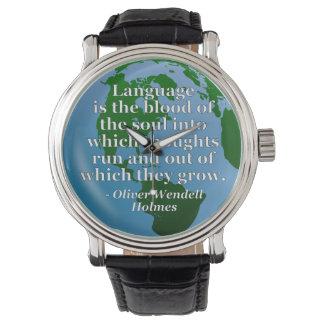 Language blood soul Quote. Globe Wrist Watches