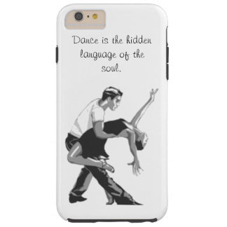 Language of Dance Tough iPhone 6 Plus Case