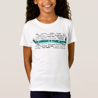 Language of Figure Skating T-Shirt