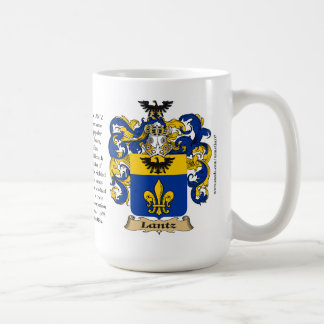Lantz, the Origin, the Meaning and the Crest Coffee Mug
