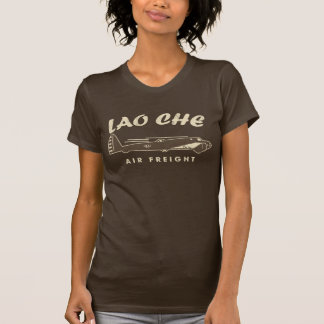 LAO-CHE air freight3 T-Shirt