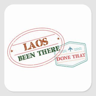 Laos Been There Done That Square Sticker