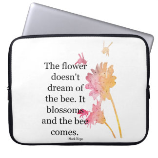 Laptop Sleeve The flower doesn't dream of the bee