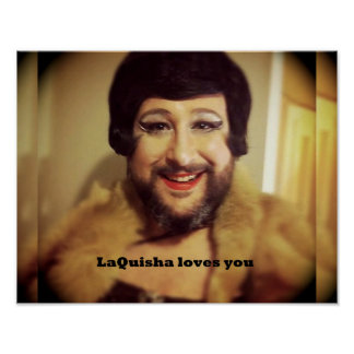 LaQuisha loves you Poster