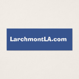 LarchmontLA.com Mini Business Card
