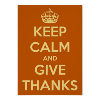 Large Keep Calm and Give Thanks Poster