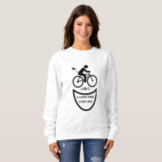 """""""Large smile every mile"""" sweatshirts for women"""