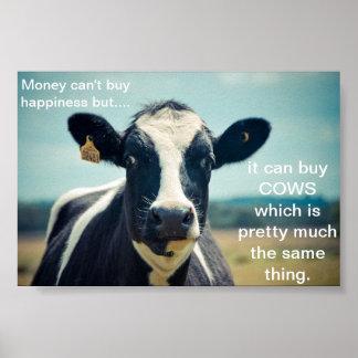 L'argent peut acheter des vaches affiches