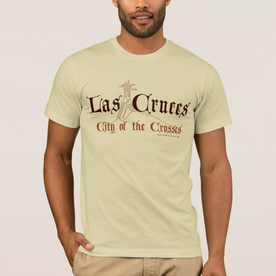Las Cruces-City of the Crosses T-Shirt