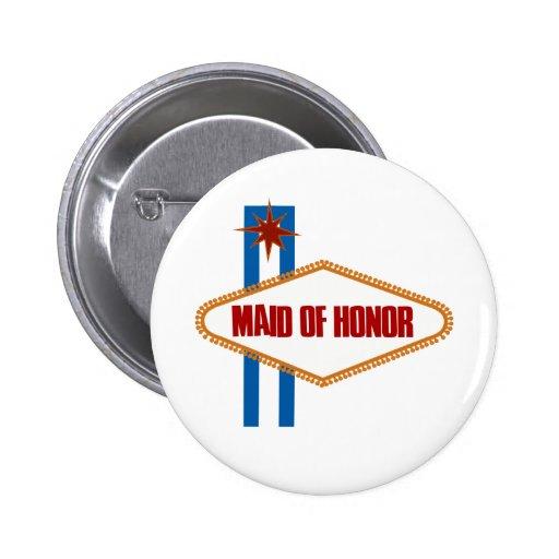 Las Vegas Maid of Honor Pin