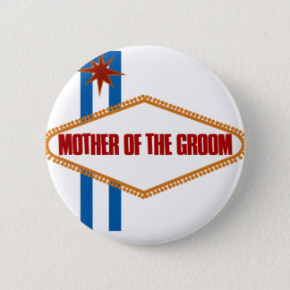 Las Vegas Mother of the Groom 2 Inch Round Button
