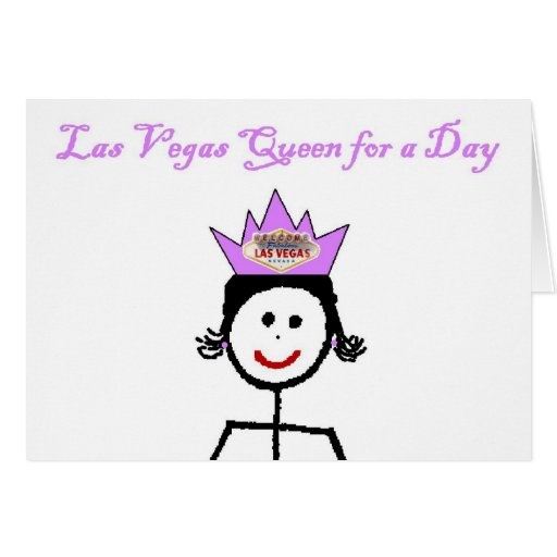Las Vegas Queen for a Day Card