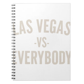 Las Vegas Vs Everybody Notebooks