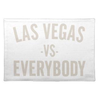 Las Vegas Vs Everybody Placemat