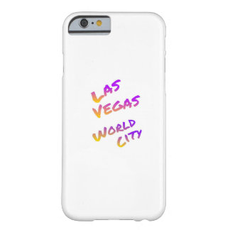 Las Vegas world city, colorful text art Barely There iPhone 6 Case