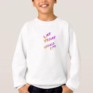 Las Vegas world city, colorful text art Sweatshirt