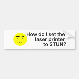laser printer bumper sticker