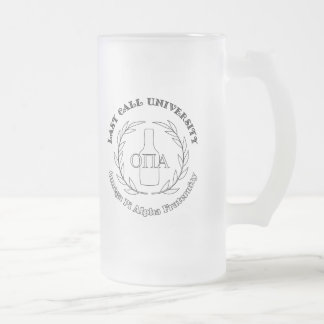 Last Call University OPA Beer Humor Frosted Glass Beer Mug