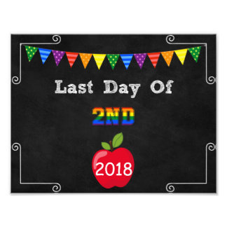 Last Day of 2nd Grade Editable Sign