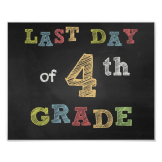Last day of 4th Clay sign - Chalkboard