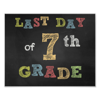 Last day of 7th Clay sign - Chalkboard