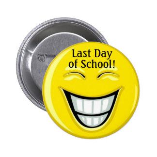 Last Day of School - SRF 2 Inch Round Button
