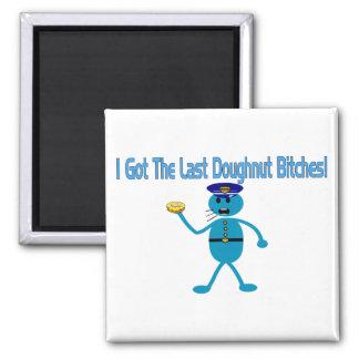Last Doughnut Square Magnet