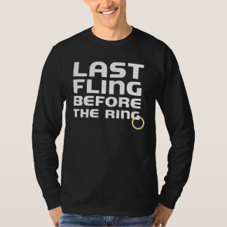 Last Fling Before the Ring Bachelor Party Long Slv Tees