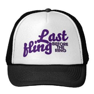 Last Fling before the ring Trucker Hats