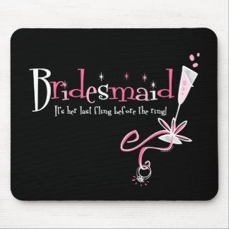 Last Fling Bridesmaid Mouse Pad