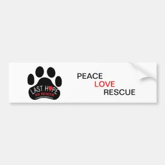 Last Hope K9 Rescue Bumper Sticker PeaceLoveRescue
