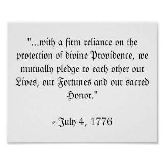 Last line of the Declaration of Independence Poster