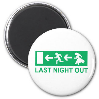 last night out 2 inch round magnet