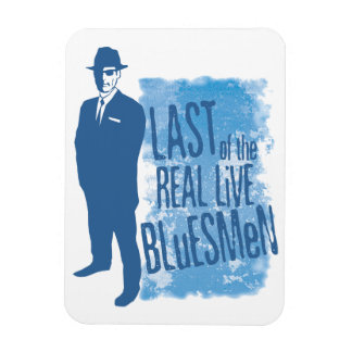 Last of the real Live Bluesmen Magnet