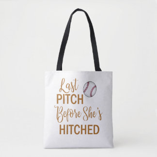 Last Pitch Before She's Hitched Baseball Tote