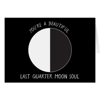 Last Quarter MOON Phase Greeting Card