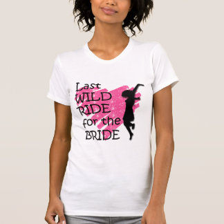 Last ride for the bride t shirts