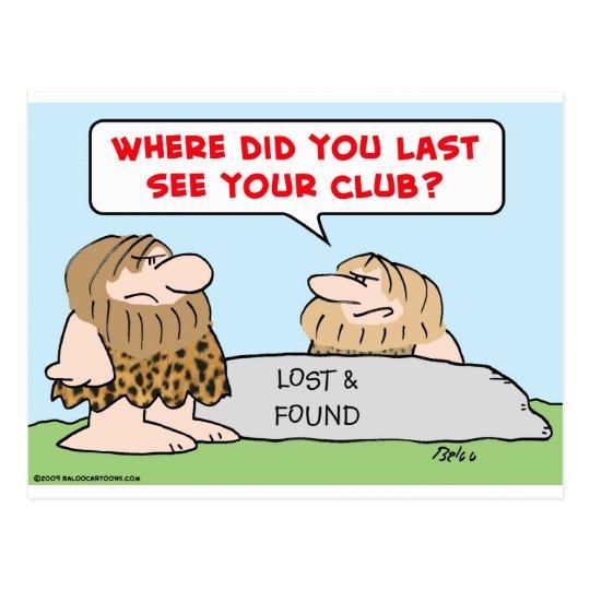 last see club cavemen lost found postcard