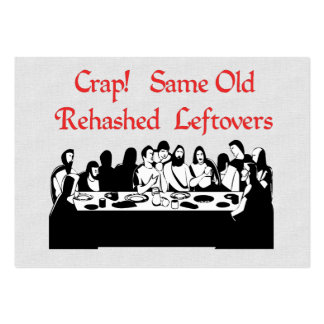 Last Supper Leftovers Large Business Card