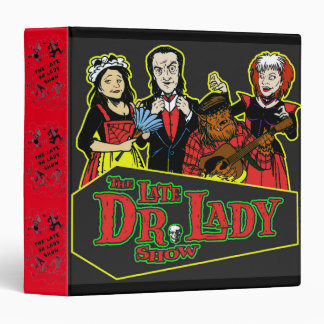 LATE DR LADY SHOW 3-ring binder