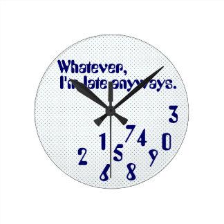 Late humor  Clock