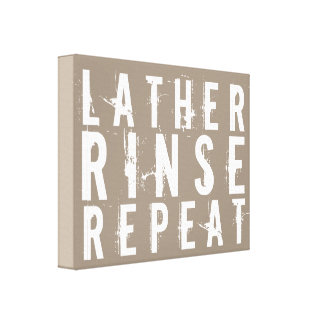 Lather Rinse Repeat Trendy Bathroom Wall Decor